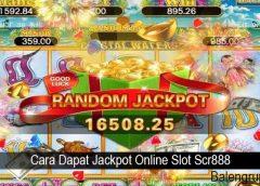 Cara Dapat Jackpot Online Slot Scr888