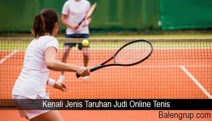 Kenali Jenis Taruhan Judi Online Tenis