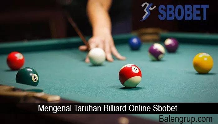 Mengenal Taruhan Billiard Online Sbobet