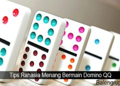 Tips Rahasia Menang Bermain Domino QQ